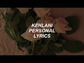 personal // kehlani lyrics