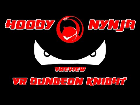 VReview - VR Dungeon Knight