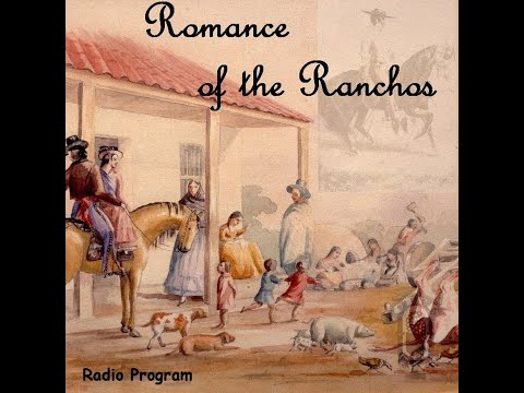 Romance of the Ranchos - Transportation--From Oxcart To Airliner