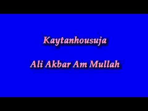 Kaytanhousuja - Ali Akbar Am Mullah