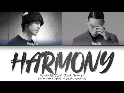 DONGHAE (동해) - HARMONY (FEAT. BewhY) (Color Coded Lyrics Eng/Rom/Han/가사)