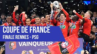 Coupe de France : le résumé de la finale Rennes - Paris Saint-Germain