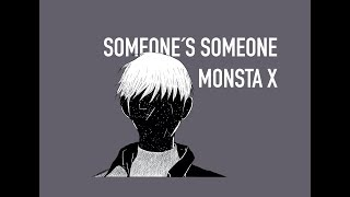 MONSTA X - Someones´s Someone (Lyrics)