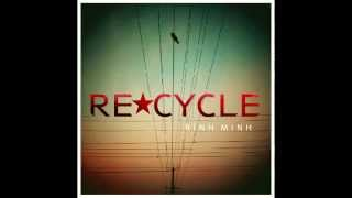 "Re-Cycle band - ""Con Thuyền"" (Official audio)"
