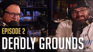 Ep. 2 From The Bunker Podcast - Brad Mavin/Deadly Grounds