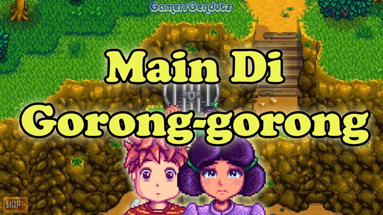 Main Di Gorong-gorong  Stardew Valley part 9 - YouTube