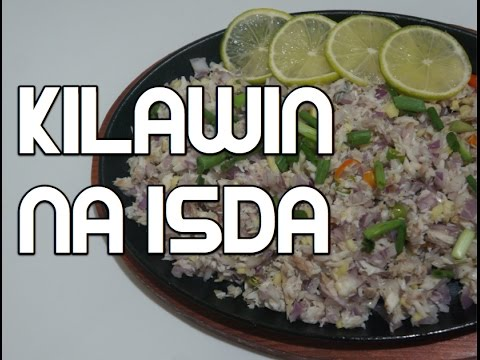 Paano magluto Kilawin Isda Recipe - Tagalog Filipino Pinoy Fish
