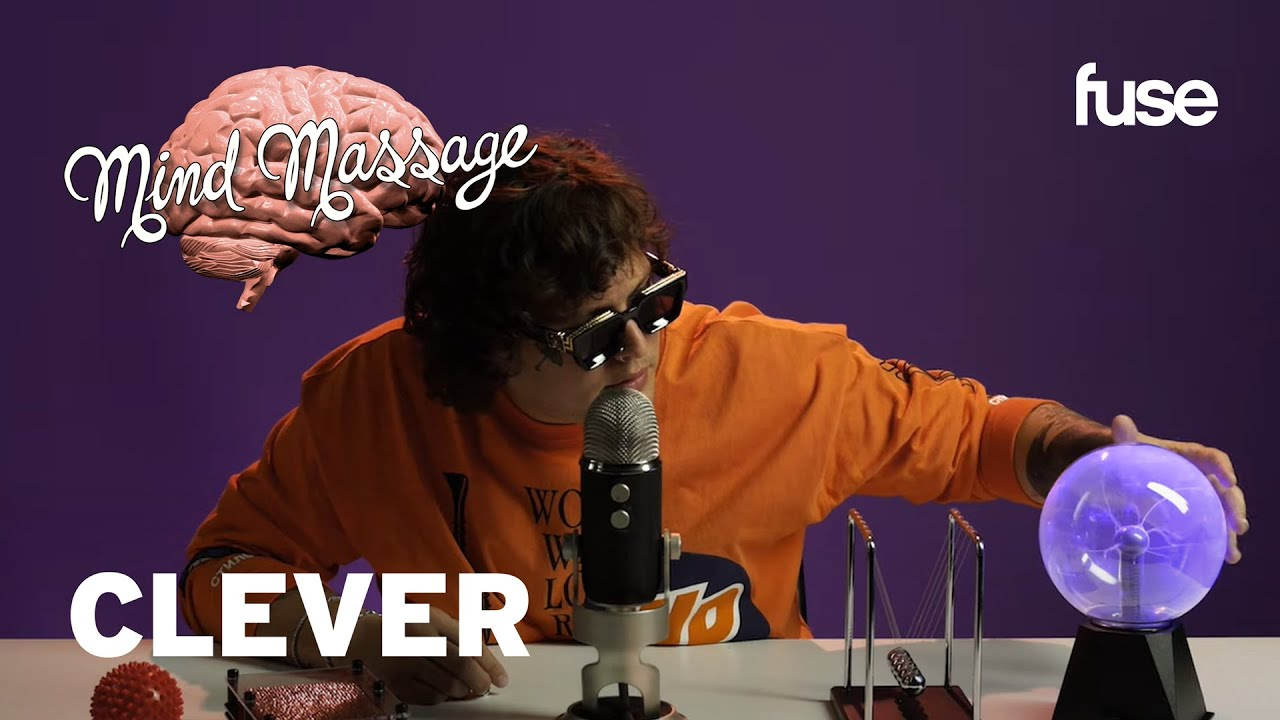 Clever Does ASMR w/ Floral Foam, Talks Post Malone, Staying Focused & Loyalty | Mind Massage | Fuse