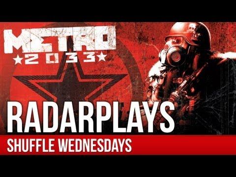 Metro 2033 - RadarPlays