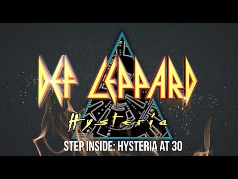 DEF LEPPARD - Step Inside: Hysteria At 30