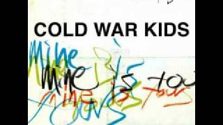 Skip the Charades - Cold War Kids