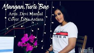 Download Lagu Mangan Turu Bae - Devi Manual Cover LiNa.A mp3
