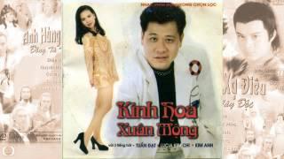 Kinh hoa xuân mộng (LK Nhạc phim Hongkong) - Tuấn Đạt, Lucia Kim Chi, Kim Anh