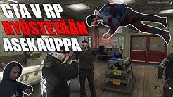 GTA V RP - Ryöstetään asekauppa !