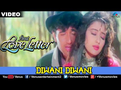 Diwani Diwani (First Love Letter)