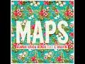 Miniature de la vidéo de la chanson Maps (Rumba Whoa Remix)