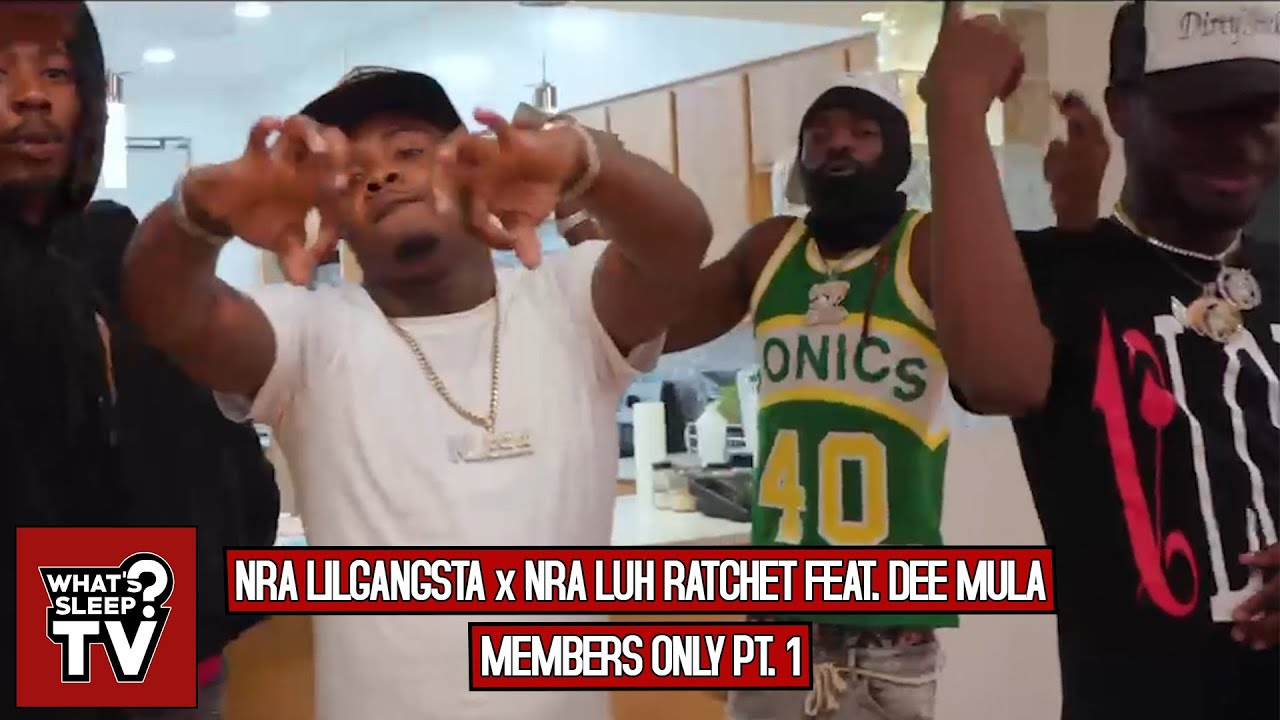 NRA LilGangsta x NRA Luh Ratchet (Feat. Dee Mula) - Members Only Pt. 1