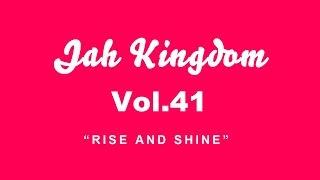 [RARE] Jah Kingdom tapes Vol.41 - Rise and shine