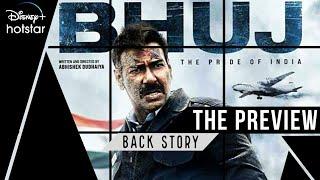 BHUJ - The Pride of India    The Inside Story   Ajay Devgn   Sanjay Dutt   Sonakshi, Nora