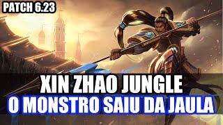 XIN ZHAO JUNGLE - ISSO SIM É SER BROKEN PATCH 6.23