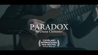 Diana Chittester -  Paradox (Official Music Video)