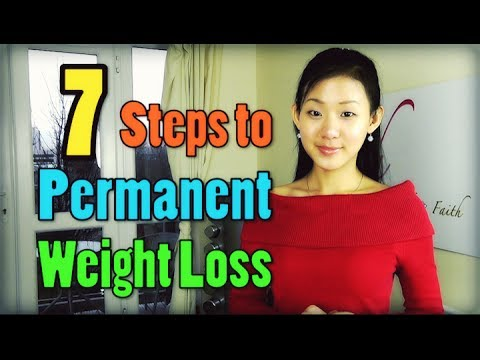 7 Steps to Permanent Weight Loss for Life!