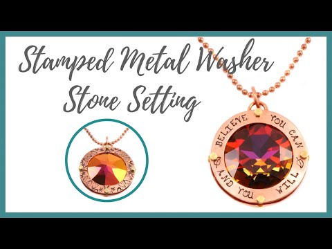 Stamped Metal Washer Stone Setting Tutorial - Beaducation.com