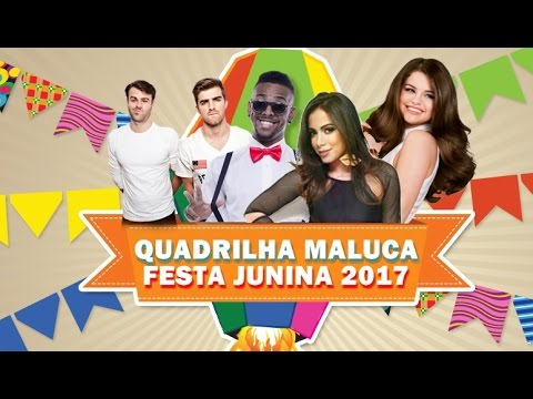 Quadrilha Maluca 2017 - MELHOR MÚSICA PARA FESTA JUNINA (Sertanejo, Pop e Funk) + DOWNLOAD
