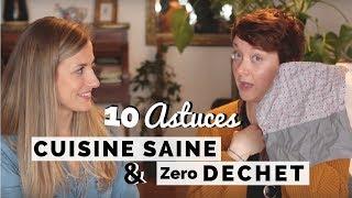 10 astuces pour une cuisine saine et (presque) zéro déchet ft Marie Youpie