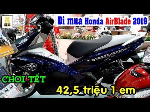 Đi Mua Honda AirBlade 2019 Chơi TẾT ▶️ Chỉ 42.5 Triệu 1 Em AirBlade 2019 🔴 TOP 5 ĐAM MÊ