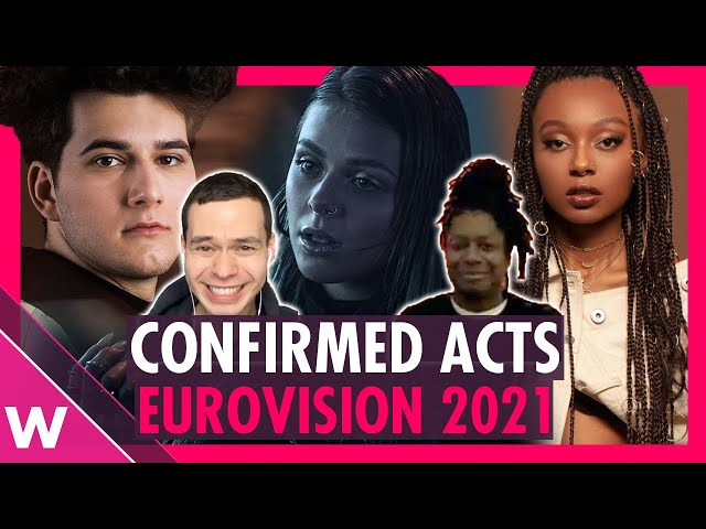 Eurovision 2021 Confirmed Acts