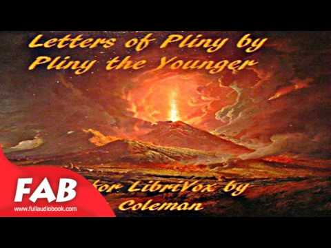 Letters of Pliny Full Audiobook by PLINY THE YOUNGER by Classics (Antiquity) Fiction