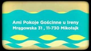 Ami Pokoje Gościnne u Ireny tanie noclegi Mikołajki, polecane kwatery prywatne Mikołajki
