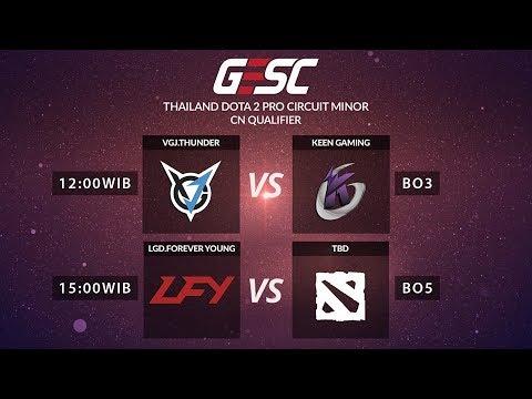 VGJ Thunder VS Keen Gaming (BO3) Upper Bracket  - GESC Thailand Minor - CN Qualifier Final Day