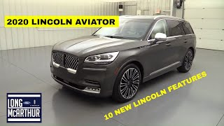 10 THINGS YOU NEED TO KNOW ABOUT THE 2020 LINCOLN AVIATOR