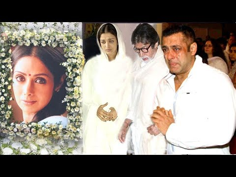 EMOTIONAL Bollywood Celebs Break Down Seeing Sridevi After PASSING AWAY- Salman,Aishwarya,Deepika