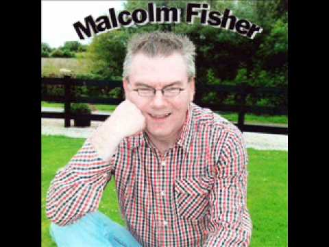 Malcolm Fisher - I'll Leave This World Loving You