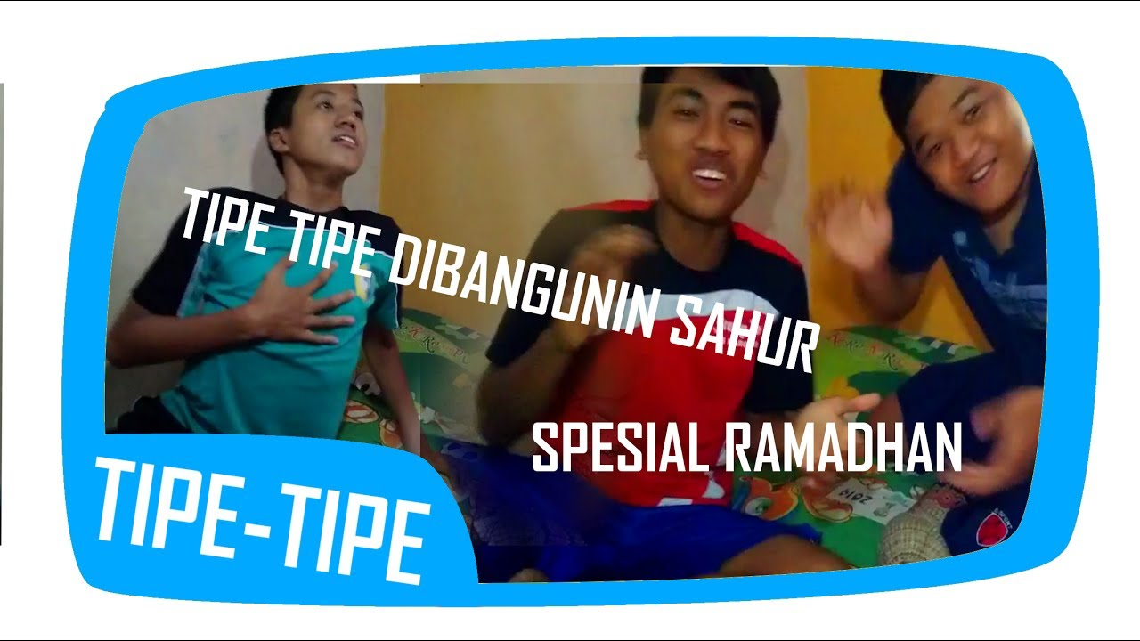 Tipe Tipe Dibangunin Sahur Irfan Jeepong
