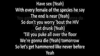 Steel Panther - Party Like Tomorrow Is The End Of The World with lyrics