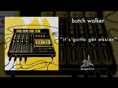 """Butch Walker - """"It's Gotta Get Easier"""" (4-Track Version) (Official Instrumental)"""