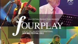 "Fourplay ""Bali Run"" Live at Java Jazz Festival 2011"