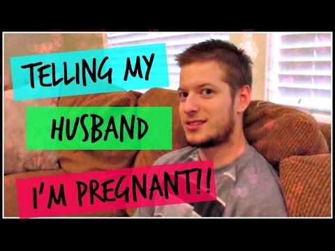 Telling my husband I am pregnant!