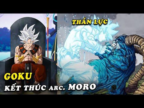 Goku sử dụng thần lực , giành chiến thắng và kết thúc arc Moro trong Dragon Ball Super tập mới nhất