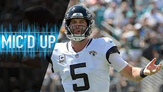 "Blake Bortles Mic'd Up vs. Jets ""Shut Up, Know the Rules!"" 