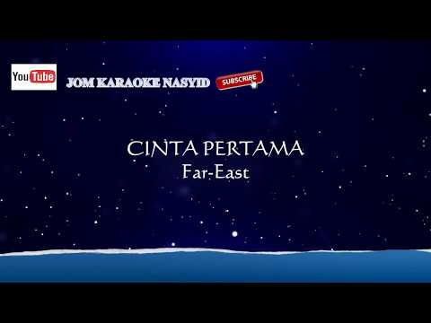 Far East - Cinta Pertama + Karaoke Minus-One HD
