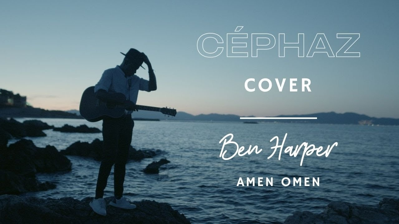 "Céphaz - ""Amen Omen"", cover Ben Harper - YouTube"