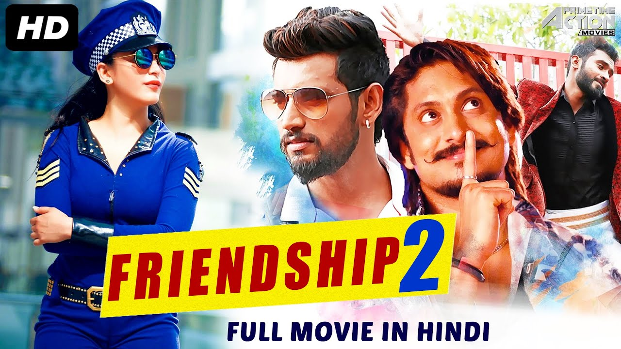 FRIENDSHIP 2 - Hindi Dubbed Full Action Romantic Movie | South Movie | South Indian Movies In Hindi