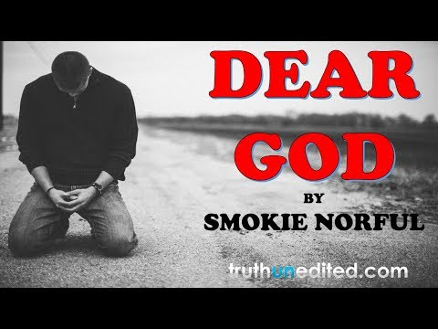 DEAR GOD ~ SMOKIE NORFUL (GOSPEL INSPIRATION VIDEO)