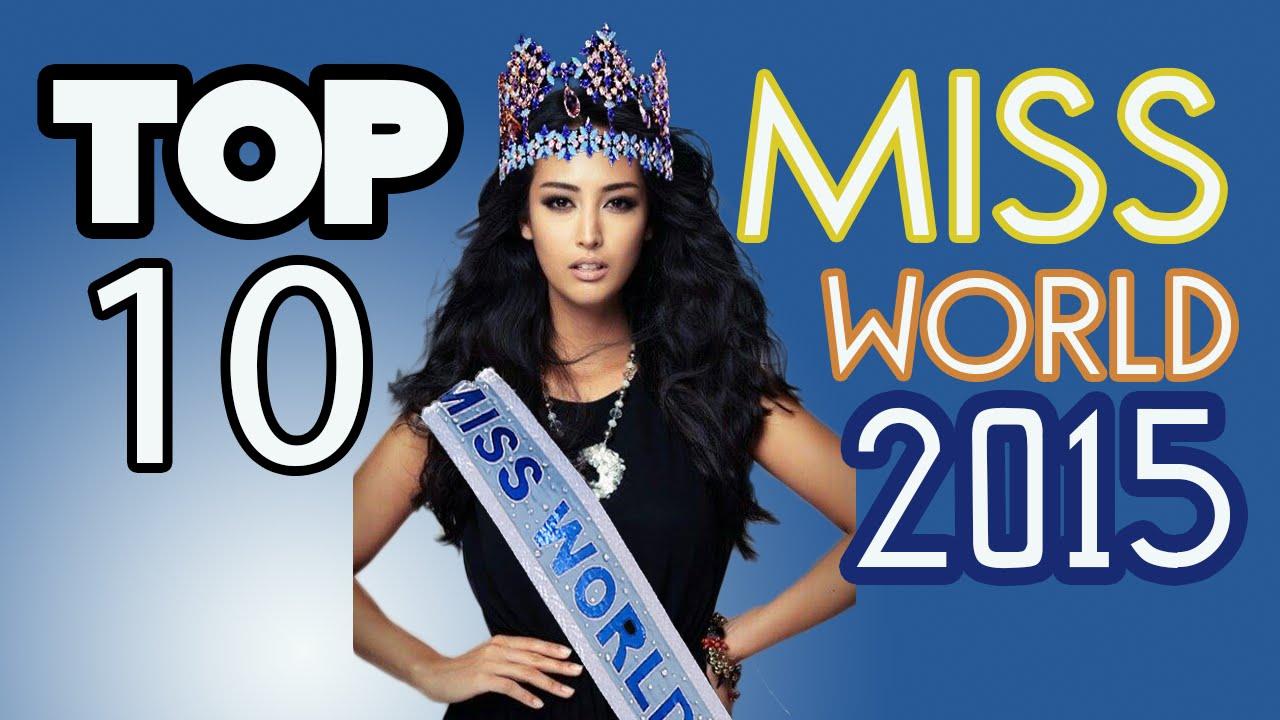 Miss World 2017 Winner Name >> Top 10 Miss World Contestants 2015 Predictions (September) - YouTube