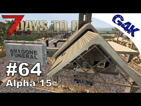 Funeral Home Raid | 7 Days to Die | S09E64